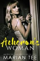 Acheron's Woman ebook by Marian Tee