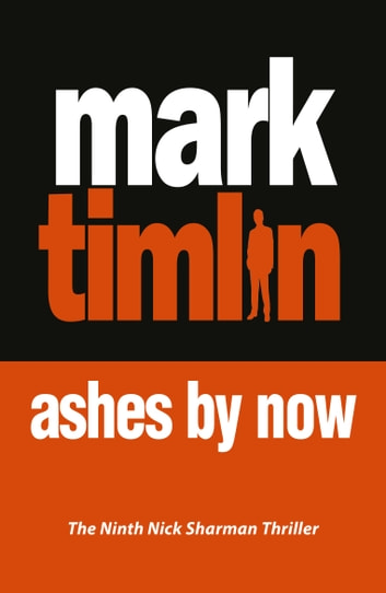 Ashes By Now - The hard-boiled exploits of a South London Private Eye ebook by Mark Timlin