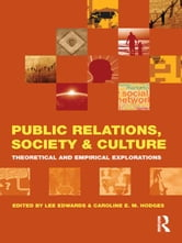 Public Relations, Society & Culture - Theoretical and Empirical Explorations ebook by