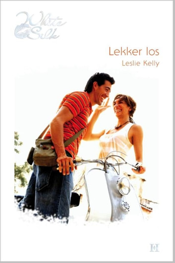 Lekker los ebook by Leslie Kelly