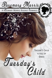 Tuesday's Child ebook by Rosemary Morris