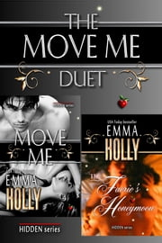 The Move Me Duet ebook by Emma Holly