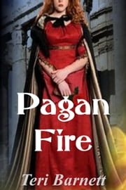 Pagan Fire ebook by Teri Barnett