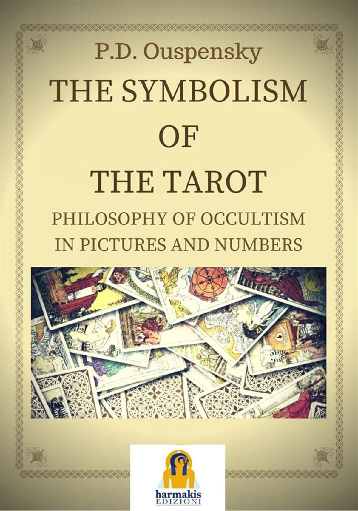 The Symbolism Of The Tarot Ebook By Peter D Ouspensky