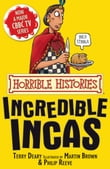 Horrible Histories: The Incredible Incas