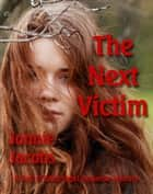 The Next Victim ebook by Jonnie Jacobs