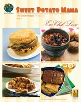 Sweet Potato Mama Cookbook - The Savory Gluten Free Healthy Ecofriendly Side of the World's Most Nutritious Food: The Cholesterol Free Sweet Potato ebook by Eco Chef Love