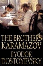 The Brothers Karamazov ebook by Fyodor Dostoyevsky,Constance Garnett