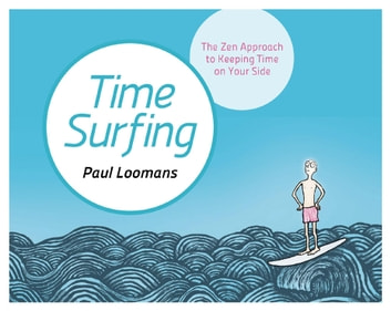 Time Surfing ebook by Paul Loomans