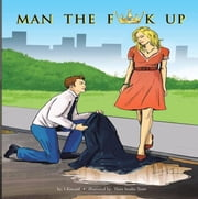 Man the Fuck Up ebook by S Kincaid