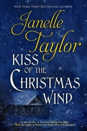 Kiss of The Christmas Wind ebook by Janelle Taylor