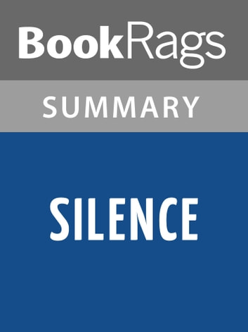 a literary analysis of silence by shusaku endo Read silence by shusaku endo | summary & study guide by bookrags with rakuten kobo the silence study guide contains a comprehensive summary and analysis of silence by shusaku endo.