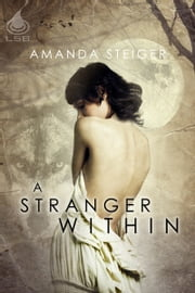 A Stranger Within ebook by Amanda Steiger