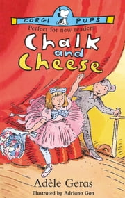 Chalk & Cheese ebook by Adèle Geras