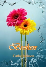 Broken ebook by Cathy Jackson