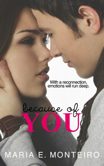 Because of You ebook by Maria E. Monteiro