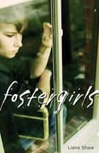 Fostergirls ebook by Liane Shaw