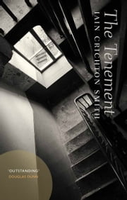 The Tenement ebook by Iain Crichton Smith