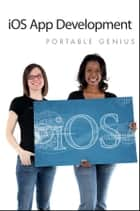 iOS App Development Portable Genius ebook by Richard Wentk