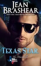 Texas Star - (The Marshalls #2) ebook by Jean Brashear