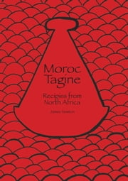 Moroccan Cookbook: Moroc Tagine ebook by James Newton
