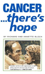 CANCER ... there's hope ebook by R. A. Bloch Cancer Foundation