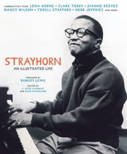 Strayhorn - An Illustrated Life ebook by A. Alyce Claerbaut,David Schlesinger,Ramsey Lewis