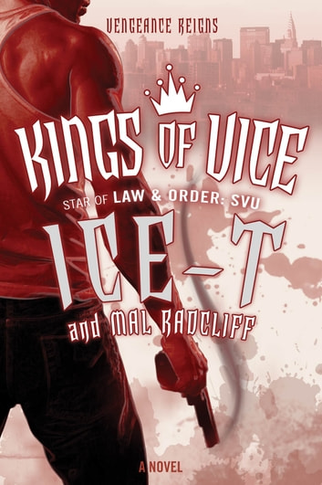 Kings of Vice - A Novel ebook by Ice-T,Mal Radcliff