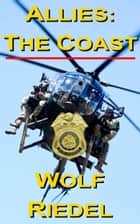 Allies: The Coast ebook by Wolf Riedel