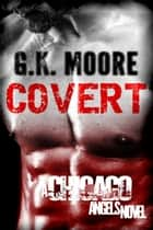 Covert ebook by G.K. Moore