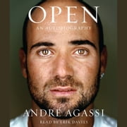 Open - An Autobiography audiobook by Andre Agassi