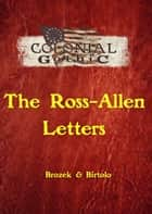 Colonial Gothic: The Ross-Allen Letters ebook by Rogue Games