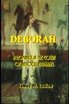 Deborah ebook by James M. Ludlow