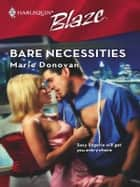 Bare Necessities ebook by Marie Donovan