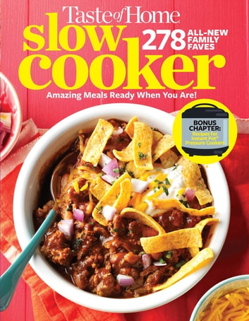 Taste of Home Slow Cooker 3E - 425 Homemade Classics Ready When You Are! eBook by