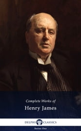 Complete Works of Henry James (Illustrated)