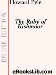 The Ruby of Kishmoor ebook by Pyle, Howard