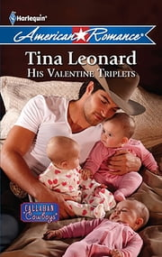 His Valentine Triplets ebook by Tina Leonard