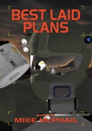 Best Laid Plans ebook by Mike McPhail,David Sherman,Maria V. Snyder