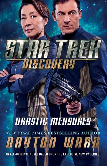 Star Trek: Discovery: Drastic Measures eBook by Dayton Ward