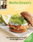 Martha Stewart's Everyday Light (Enhanced Edition) ebook by Martha Stewart