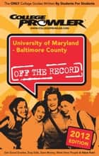 University of Maryland: Baltimore County 2012 ebook by Luanna Azulay