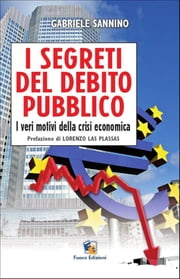 I segreti del debito pubblico ebook by Kobo.Web.Store.Products.Fields.ContributorFieldViewModel