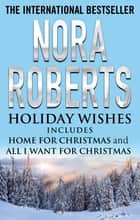 Holiday Wishes ebook by