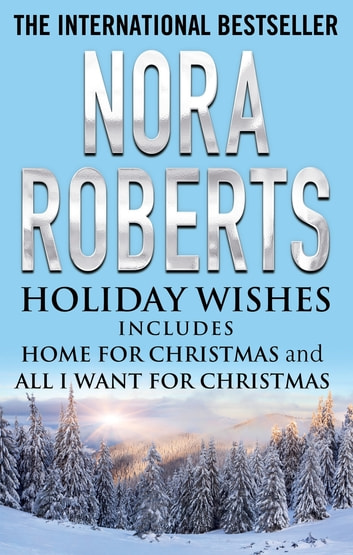 Holiday Wishes ebook by Nora Roberts