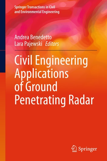 Civil Engineering Applications of Ground Penetrating Radar ebook by
