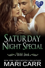 Saturday Night Special ebook by Mari Carr
