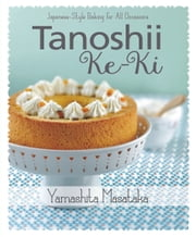 Tanoshii Ke-ki ebook by Kobo.Web.Store.Products.Fields.ContributorFieldViewModel