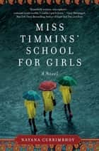 Miss Timmins' School for Girls ebook by Nayana Currimbhoy