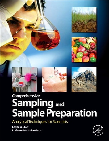 Comprehensive Sampling and Sample Preparation - Analytical Techniques for Scientists ebook by Janusz Pawliszyn